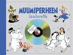Muumiperheen lauluretki + cd