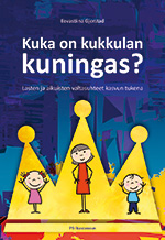 Kuka on kukkulan kuningas?